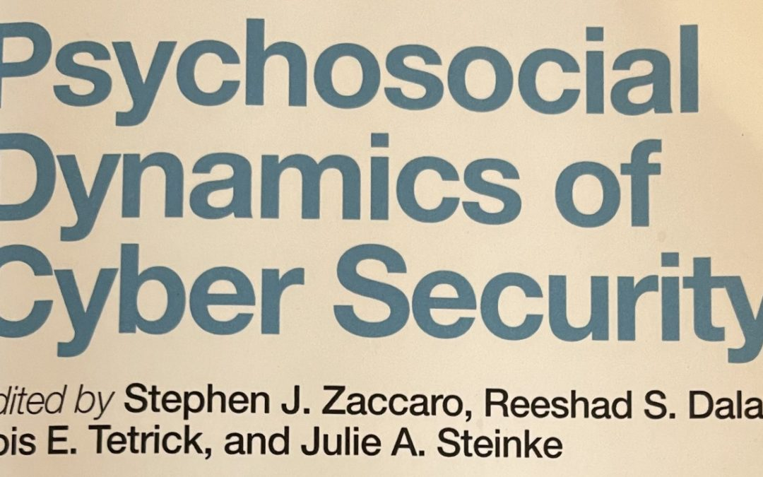 Psychosocial Dynamics of Cyber Security Book Review